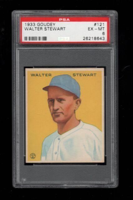 1933 Goudey BB #121 Walter Stewart Washington Senators PSA EX-MT 6 !!