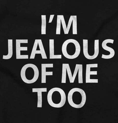 Im Jealous Of Me Too Confident Attitude Sassy Womens Hooded Pullover Sweatshirt