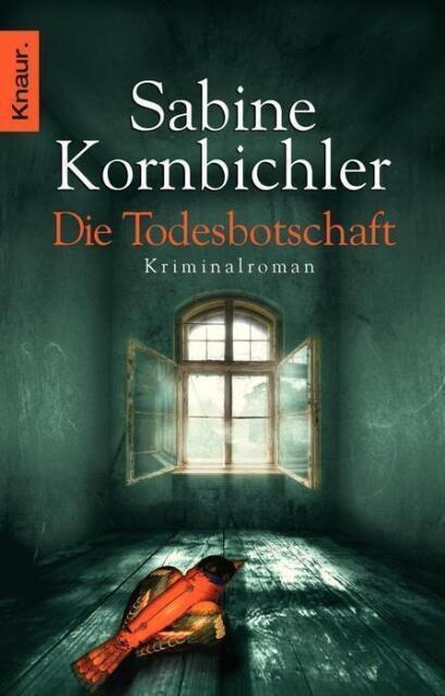Die Todesbotschaft von Sabine Kornbichler (2013, Taschenbuch)