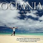 Oceania, an Odyssey to the Olympic Games: The Inspiring, Behind-the-scenes Stories of the Pacific Island Athletes Who Made the Journey to Train and Compete at London 2012 by UCLan Publishing (Hardback, 2013)