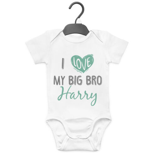 I LOVE MY BIG BRO PERSONALISED BABY GROW VEST CUSTOM FUNNY GIFT CUTE BROTHER