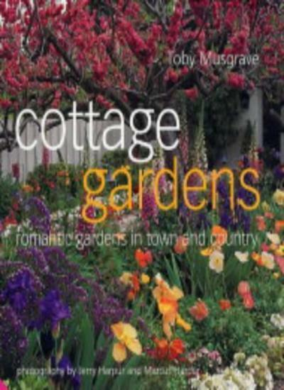 Cottage Gardens By Toby Musgrave
