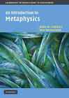 An Introduction to Metaphysics by John W. Carroll, Ned Markosian (Paperback, 2010)