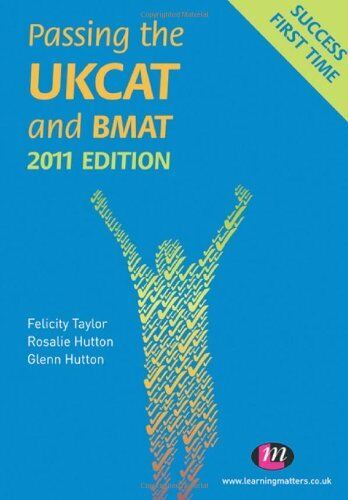 Passing the UKCAT and BMAT 2011 6e (Student Guides to University Entrance Seri,