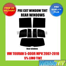 VW TOURAN 5-DOOR MPV 2007-2010 5% LIMO REAR PRE CUT WINDOW TINT
