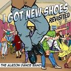 I Got New Shoes Revisited von The Albion Dance Band (2014)