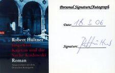 Original-Autogramm Autor Robert Hültner Inspektor Kajetan Sache Koslowski 2006
