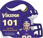 Minnesota Vikings 101 by Brad M Epstein (Board book, 2010)