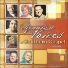 Signature Voices of Southern Gospel, Vol. 1 by Various Artists (CD, Oct-2006, New Day)