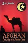 Afghan: Camel Strings and the Australian Outback by Brett Sheardon (Paperback, 2008)