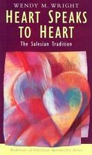 Traditions of Christian Spirituality Ser.: Heart Speaks to Heart : The...
