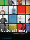 Cultural Theory: An Anthology by John Wiley and Sons Ltd (Hardback, 2010)