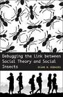 Debugging the Link Between Social Theory and Social Insects by Diane M Rodgers (Paperback / softback, 2008)