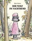 Der Wolf im Nachthemd von Mario Ramos (2013, Gebundene Ausgabe)