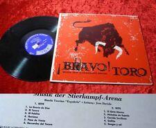 LP Bravo Toro! Musik der Stierkampfarena
