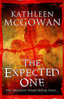 The Expected One by Kathleen McGowan (Hardback, 2006)