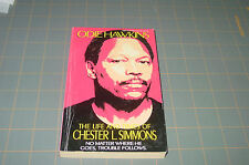 Life and Times of Chester L. Simmons by Odie Hawkins    Rare Holloway House P/B