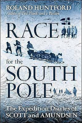 1 of 1 - Roland Huntford, Race for the South Pole, Very Good Book