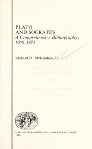 Plato-and-Socrates-A-Comprehensive-Bibliography-1958-1973-by-McKirahan