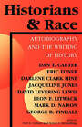 Historians and Race: Autobiography and the Writing of History by Indiana University Press (Paperback, 1997)