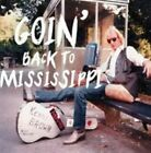 Goin' Back to Mississippi 0895102002942 by Kenny Brown CD