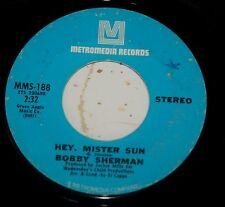 Bobby Sherman 45 Hey Mr Sun / Two Blind Minds