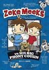 Zeke Meeks vs. His Big Phony Cousin by D L Green (Paperback, 2014)