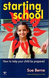 Starting-School-Help-your-child-be-prepared-Sue-Berne-Bullyproof-your-child