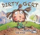 Dirty Gert by Tedd Arnold (Paperback / softback, 2014)
