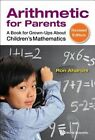 Arithmetic for Parents: A Book for Grown-Ups About Children's Mathematics by Ron Aharoni (Hardback, 2015)