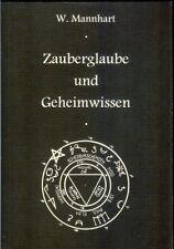 Zauberglaube und Geheimwissen, W. Mannhart, Schikowsik Magische Handbücher Magie