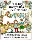 Noble & Kellogg : Day Jimmy'S Boa Ate the Wash (Hbk) by Trinka Hakes Noble (Hardback, 1990)