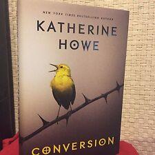Conversion by Katherine Howe HC DJ 1st/1st Free Shipping