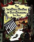 The Incredible Painting of Felix Clousseau by Jon Agee (Paperback / softback, 1990)