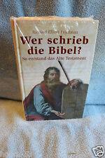 Wer schrieb die Bibel? Friedmann - So entstand das Alte Testament 11 Fotos, Illu