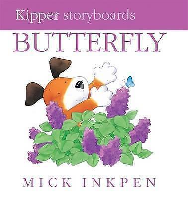 Butterfly by Mick Inkpen (Board book, 2008)