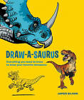 Draw-A-Saurus: Everything You Need to Know to Draw Your Favorite Dinosaurs by James Silvani (Paperback, 2014)