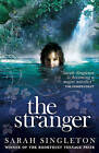The Stranger by Sarah Singleton (Paperback, 2011)