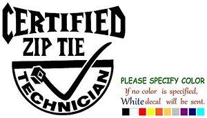 """Zip Tie Ziptie Funny Vinyl Decal Sticker Car Window laptop tablet truck 6"""""""
