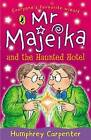 Mr Majeika and the Haunted Hotel by Humphrey Carpenter (Paperback, 1988)