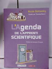 Nicole OSTROWSKY L' agenda de l'apprenti scientifique 2009