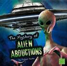 The Unsolved Mystery of Alien Abductions by Michael Martin (Hardback, 2013)