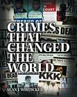 Crimes That Changed the World by Alan Whiticker (Paperback, 2016)