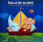Down at the Sea Hotel: A Greg Brown Song by Greg Brown (Mixed media product, 2007)