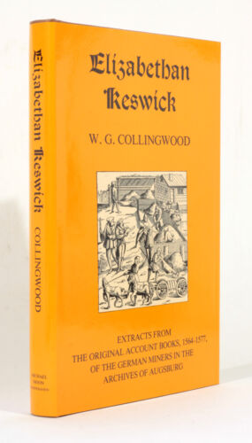 NEW Elizabethan Keswick German Miners 16th Century 1564-1577 Augsburg Mining