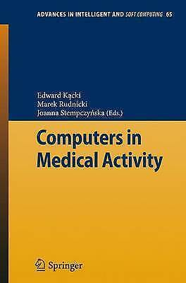 Computers in Medical Activity (Advances in Intelligent and Soft Computing), , Ne