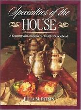 Specialties of the House: A Country Inn and Bed & Breakfast Cookbook