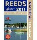 Reeds Nautical Almanac: Including Digital Access: 2011 by Rob Buttress, Andy Du Port (Paperback, 2010)
