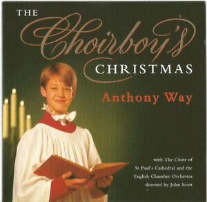 Anthony-Way-The-Choirboy-039-s-Christmas-CD-1996-Decca-455-050-2