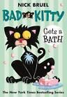 Bad Kitty Gets a Bath by Nick Bruel (Paperback / softback)